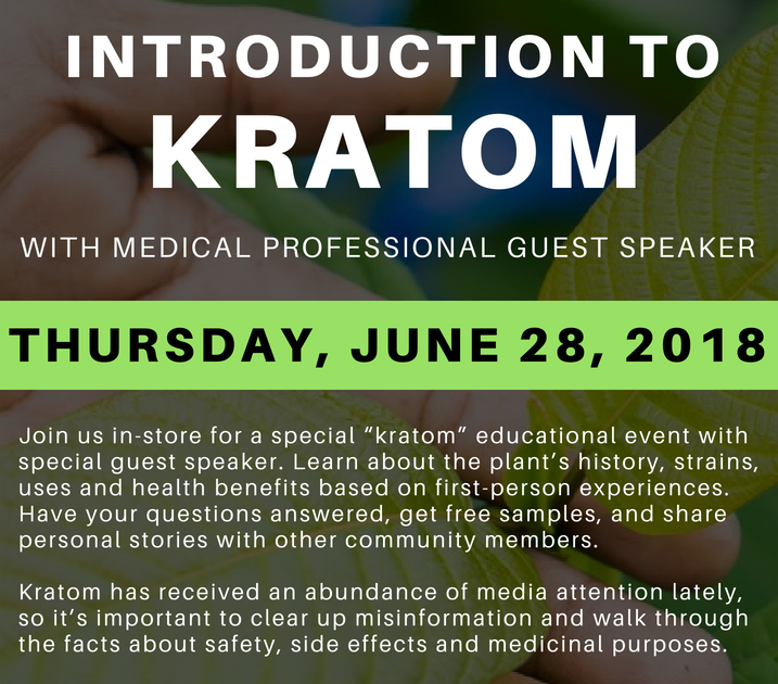 Introduction to Kratom Educational Event - The Seattle Globalist